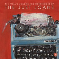 Purchase The Just Joans - The Private Memoirs And Confessions Of The Just Joans
