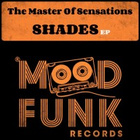 Purchase The Master Of Sensations - Shades (EP)