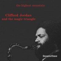 Purchase Clifford Jordan And The Magic Triangle - The Highest Mountain (Reissued 1989)