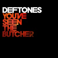 Purchase Deftones - You've Seen The Butcher (EP)