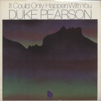 Purchase Duke Pearson - It Could Only Happen With You (Vinyl)
