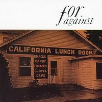 Purchase For Against - Mason's California Lunchroom