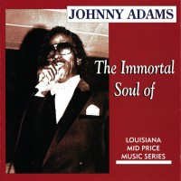 Purchase Johnny Adams - The Immortal Soul Of