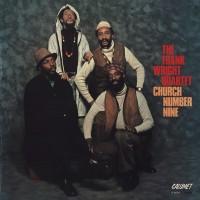 Purchase The Frank Wright Quartet - Church Number Nine (Vinyl)