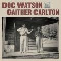 Buy Doc Watson & Gaither Carlton - Doc Watson And Gaither Carlton Mp3 Download