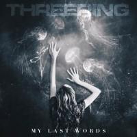 Purchase Threering - My Last Words