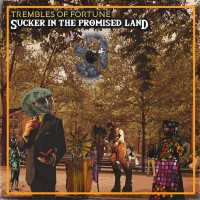 Purchase Trembles Of Fortune - Sucker In The Promised Land