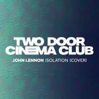 Purchase Two Door Cinema Club - Isolation (CDS)