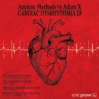 Purchase Ancient Methods - Cardiac Dysrhythmia (With Adam X) (EP)