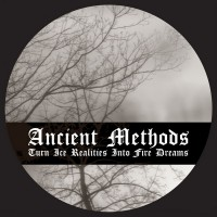 Purchase Ancient Methods - Turn Ice Realities Into Fire Dreams (EP)