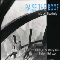 Purchase Michael Daugherty - Raise The Roof