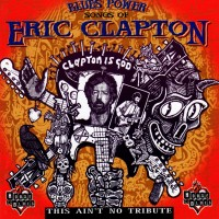 Purchase VA - Blues Power: Songs Of Eric Clapton (This Ain't No Tribute)