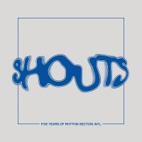 Purchase VA - Shouts - 5 Years Of Rhythm Section Intl CD3
