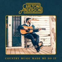 Purchase Carlton Anderson - Country Music Made Me Do It (CDS)