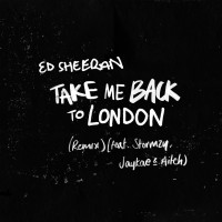 Purchase Ed Sheeran - Take Me Back To London (Remix)