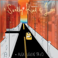 Purchase The Alex Levin Trio - A Sunday Kind Of Love