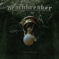 Purchase Deathbreaker - Isolate