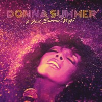 Purchase Donna Summer - A Hot Summer Night (Live At Pacific Amphitheatre, Costa Mesa, California, 6Th August 1983) (Remastered)