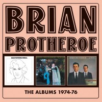 Purchase Brian Protheroe - The Albums: 1974-1976 CD1