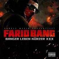 Purchase Farid Bang - Banger Leben Kürzer XXX (EP)