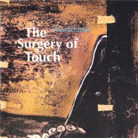 Purchase Paul Schutze - The Surgery Of Touch
