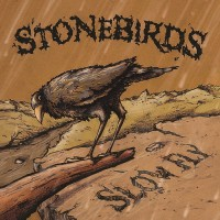 Purchase Stonebirds - Slow Fly