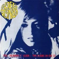 Purchase The Delmonas - Delmonas 5 + The Delmonas (Vinyl)