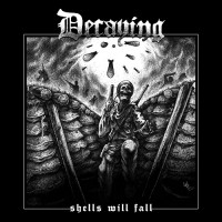 Purchase Decaying - Shells Will Fall