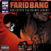 Purchase Farid Bang - Der Letzte Tag Deines Lebens