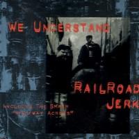 Purchase Railroad Jerk - We Understand