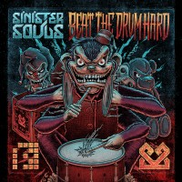 Purchase Sinister Souls - Beat The Drum Hard