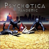 Purchase Psychotica - Pandemic
