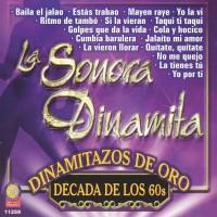 Purchase La Sonora Dinamita - Dinamitazos De Oro, Década De Los 60's