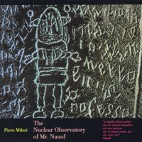 Purchase Piero Milesi - The Nuclear Observatory Of Mr. Nanof