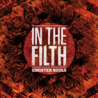 Purchase Sinister Souls - In The Filth (EP)