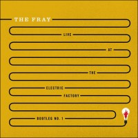 Purchase The Fray - Live At The Electric Factory