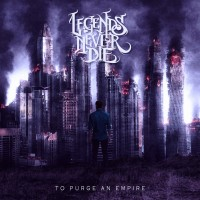 Purchase Legends Never Die - To Purge An Empire