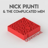Purchase Nick Piunti & The Complicated Men - Downtime