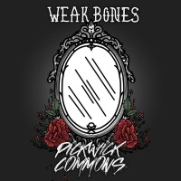 Purchase Pickwick Commons - Weak Bones