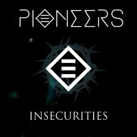 Purchase Pioneers - Insecurities