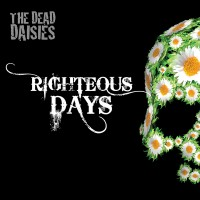 Purchase The Dead Daisies - Righteous Days (CDS)