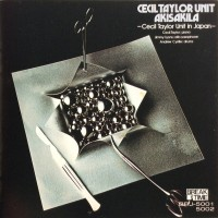 Purchase Cecil Taylor Unit - Akisakila (Reissued 1986) CD1
