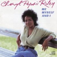 Purchase Cheryl Pepsii Riley - Me Myself And I