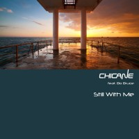 Purchase Chicane - Still With Me (CDS)