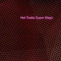 Purchase Hot Toddy - Super Magic
