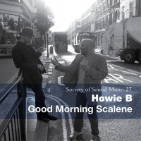Purchase Howie B. - Good Morning Scalene