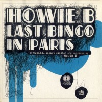 Purchase Howie B. - Last Bingo In Paris