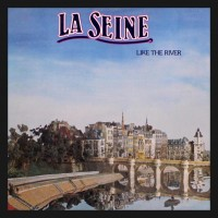 Purchase La Seine - Like The River (Vinyl)