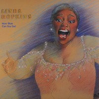 Purchase Linda Hopkins - How Blue Can You Get?