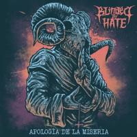 Purchase Blinded By Hate - Apología De La Miseria